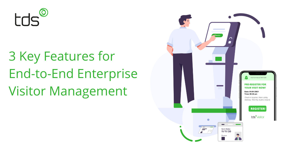 3-Key-Features-For-End-to-End-Enterprise-Visitor-Management