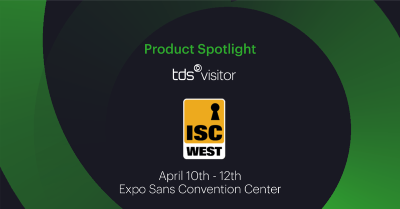 ISC-West-Product-Spotlight-Visitor-Management