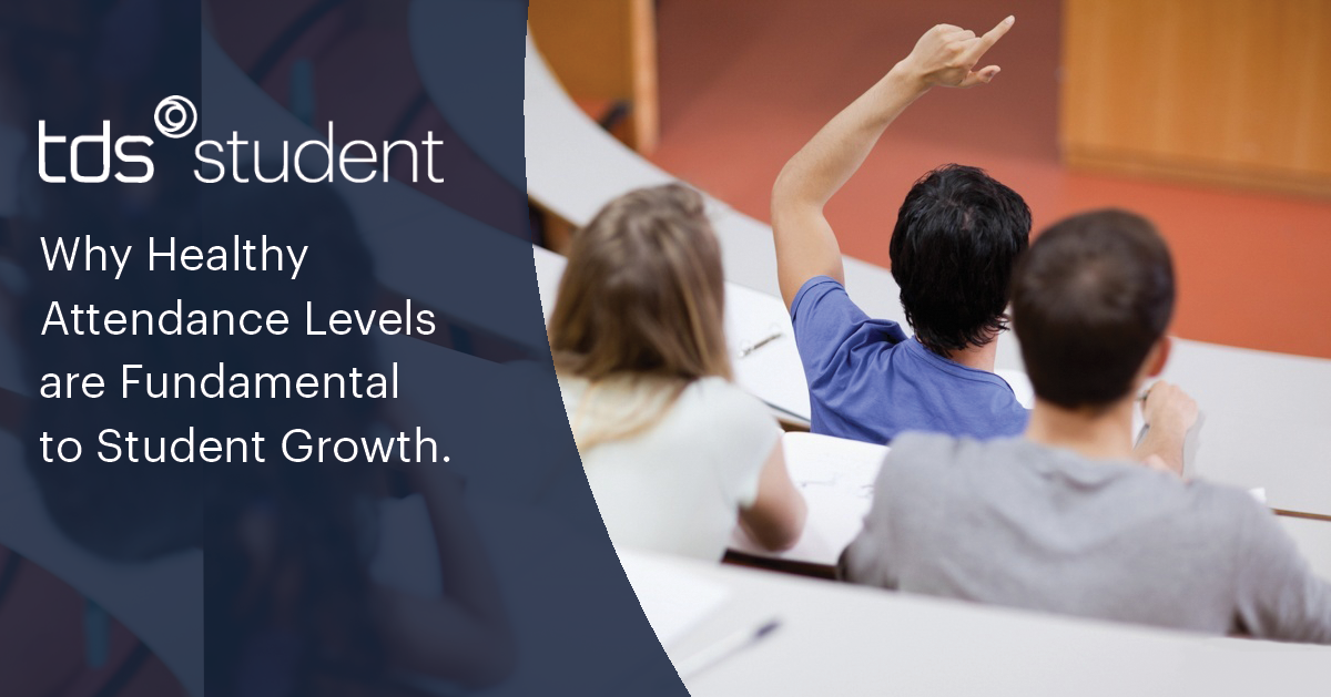 Why Healthy Student Attendance Levels are Fundamental to Student Growth
